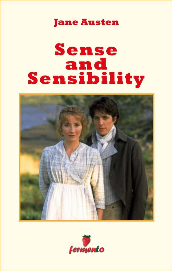 Sense and Sensibility (Timeless Emotions)