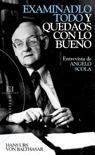 Examinadlo todo y quedaos con lo bueno: Entrevista de Angelo Scola (Bolsillo)