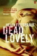 Dead Lovely por Helen Fitgerald
