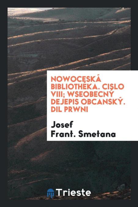 Descarga gratuita Nowocesk� Biblioth�ka. Cislo Viii; Wseobecn� Dejepis Obcansk�. Dil Prwni PDF