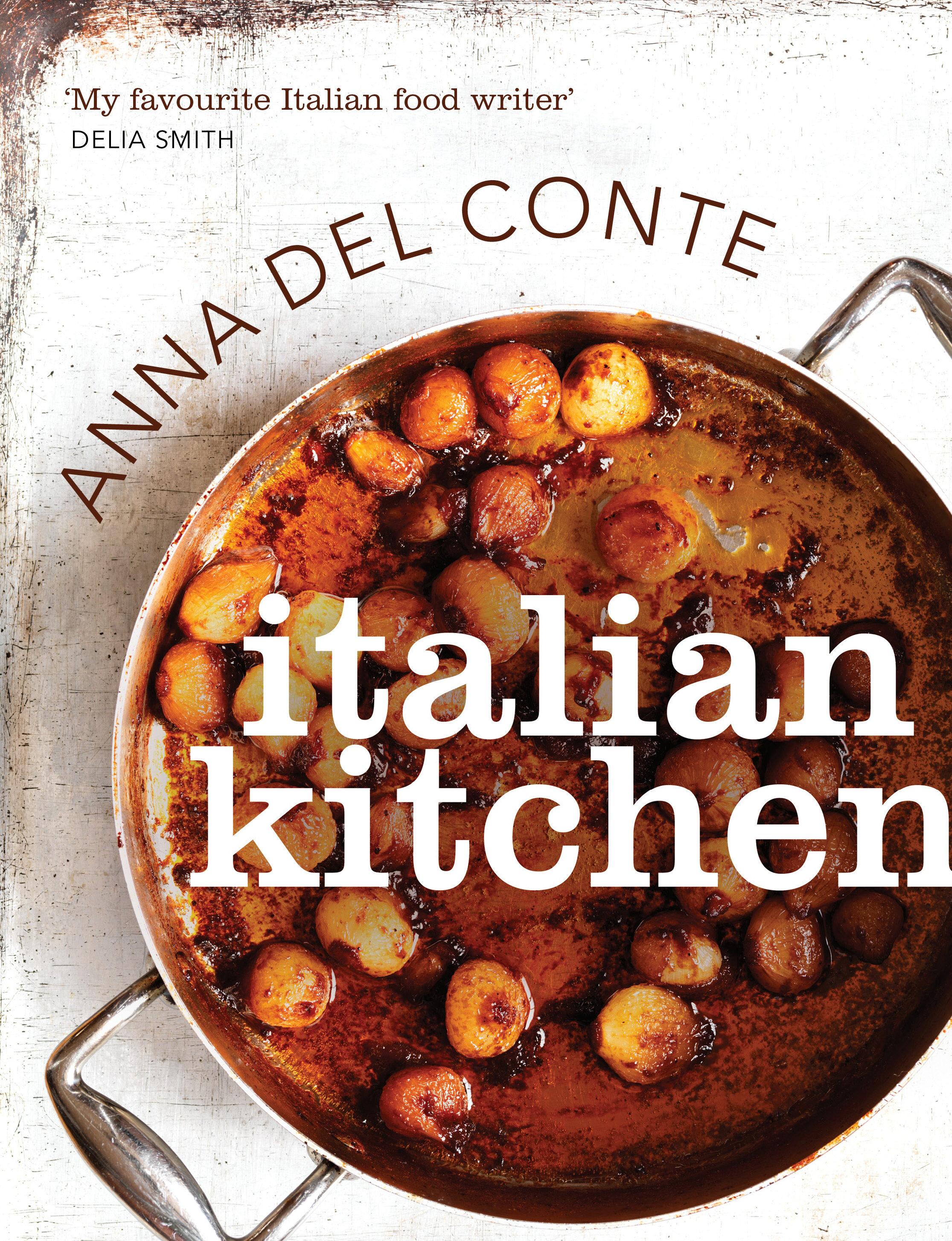 Italian kitchen ebook anna del conte descargar libro pdf o epub italian kitchen ebook anna del conte 9781446496503 forumfinder Images