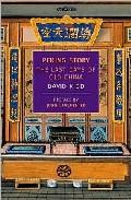 Peking Story: The Last Days Of Old China por John Lanchester;                                                                                    David Kidd Gratis