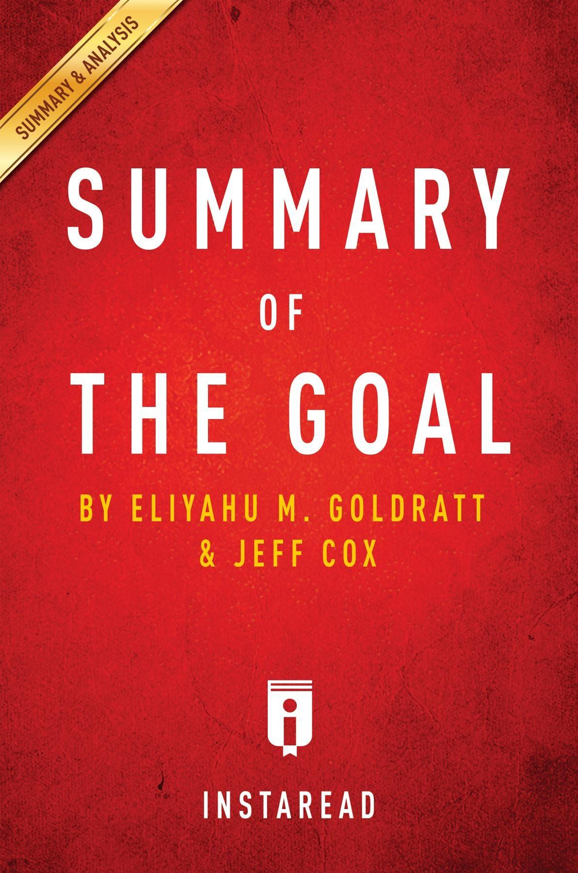 Summary Of The Goal (ebook)eliyahu M Goldrattjeff Cox