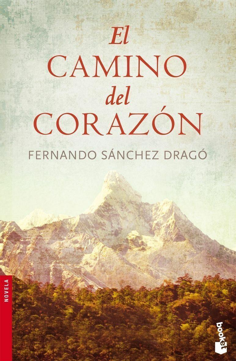 El Camino Del Corazon por Fernando Sanchez Drago Gratis