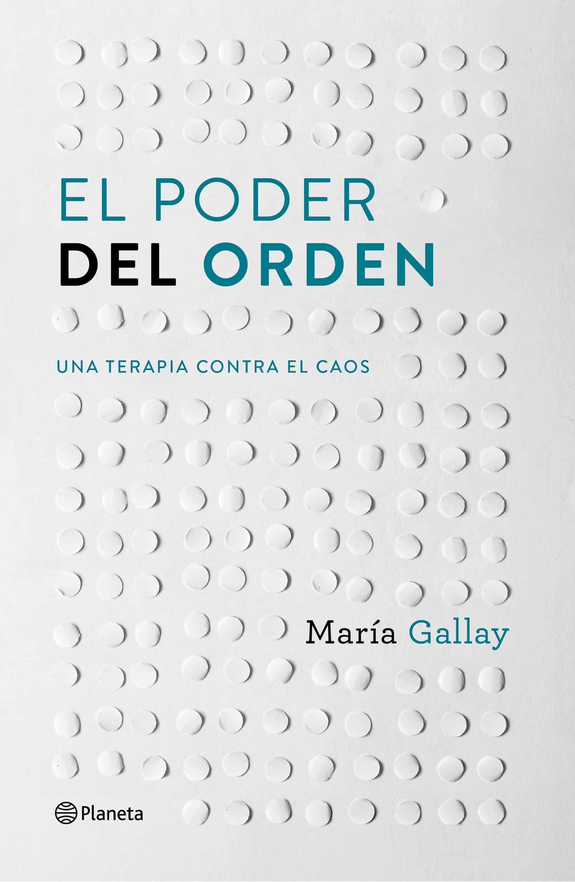 Resultado de imagen de MARIA GALLAY - El poder del orden