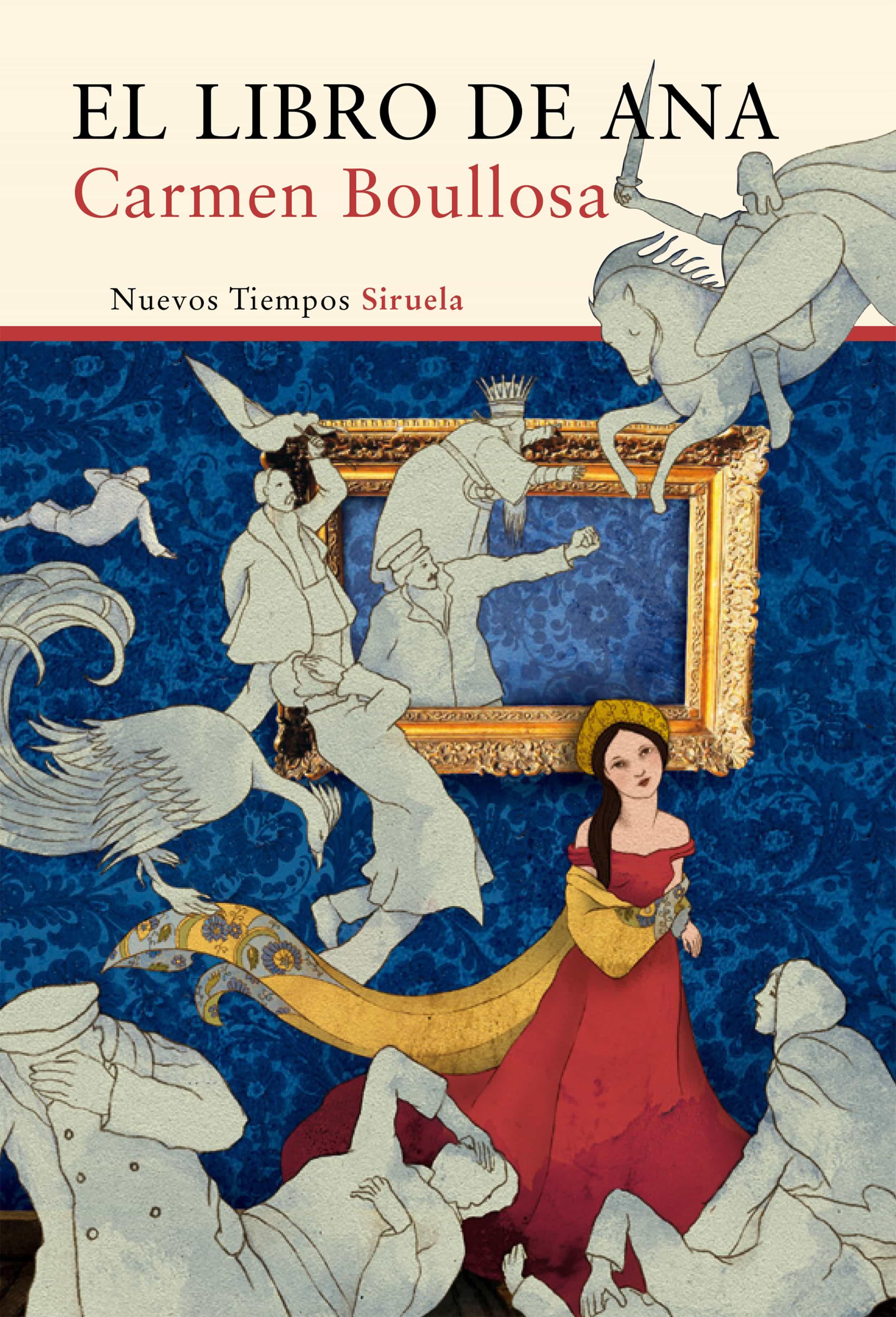 El libro de Ana - Carmen Boullosa 9788416749003