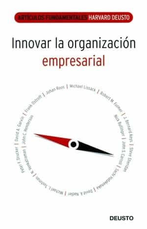 Innovar La Organizacion Empresarial (articulos Fundamentales Harv Ard-deusto) por Vv.aa. epub