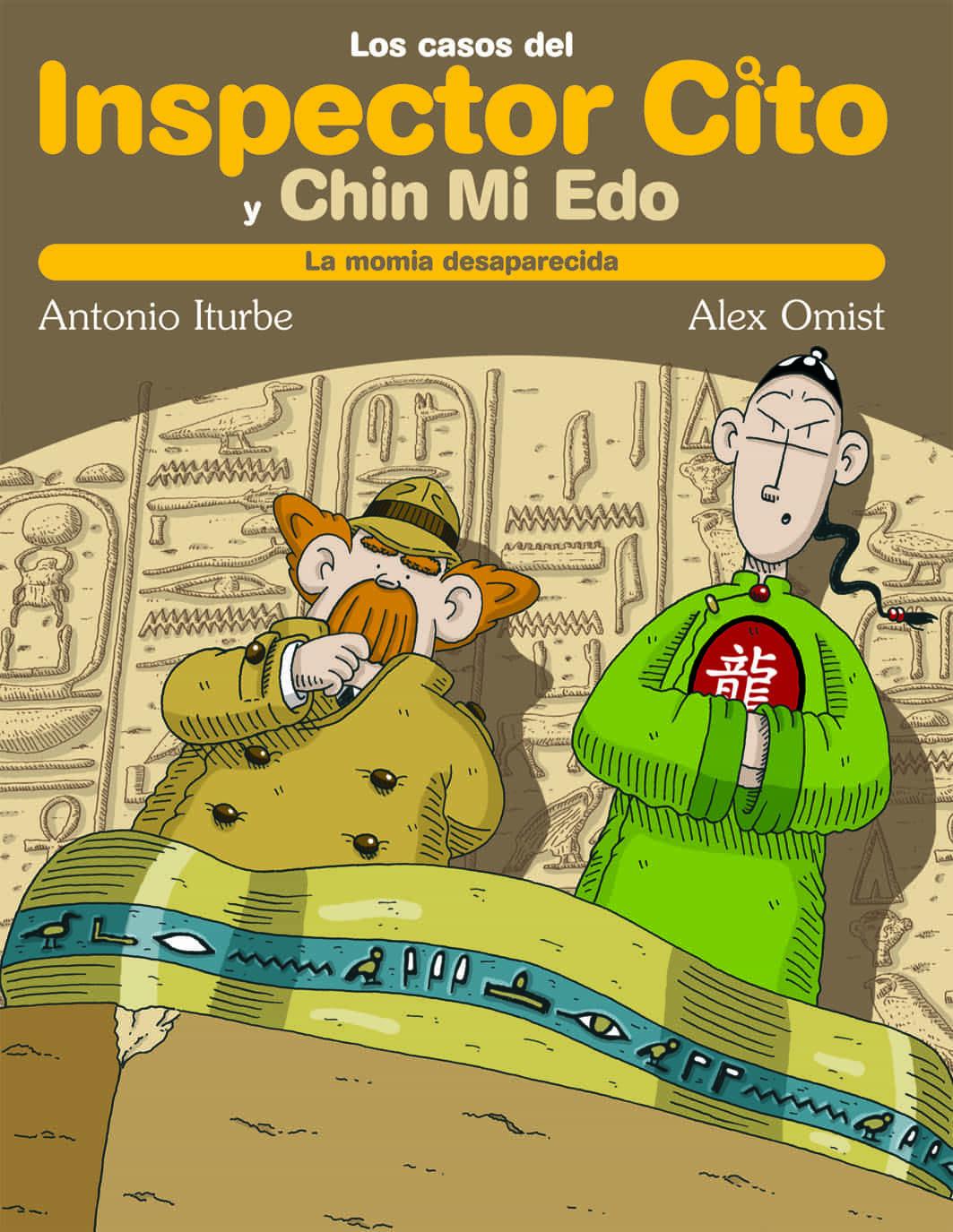 El Caso De La Momia Desaparecida (los Casos Del Inspector Cito) por Antonio G. Iturbe epub