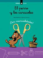 El Perro Y Los Caracoles (con Manualidades) por Esopo;                                                                                    Montse Fransoy