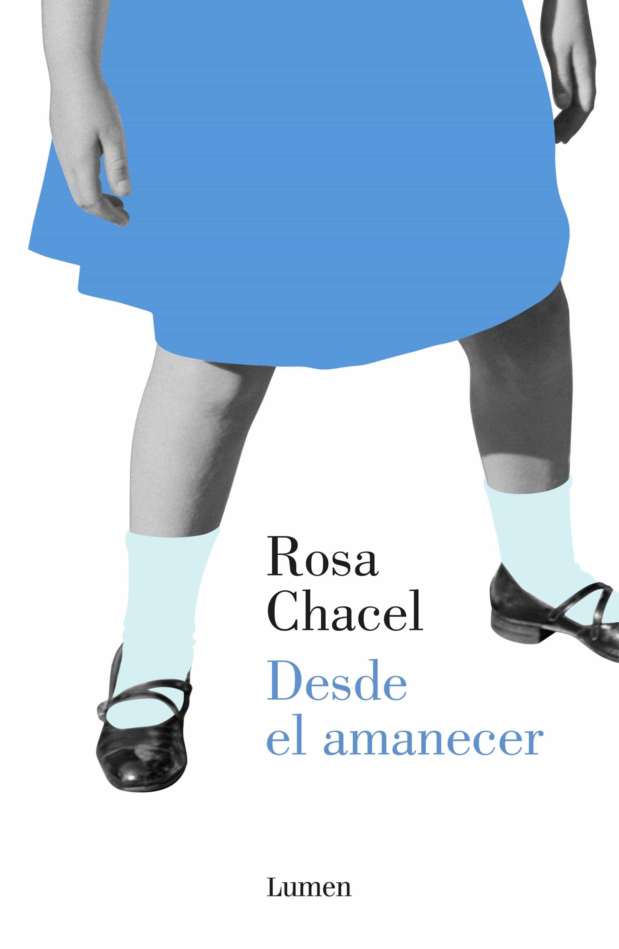 Desde el amanecer, Rosa Chacel