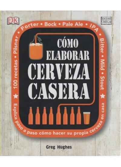 como elaborar cerveza casera-greg hughes-9788428216203