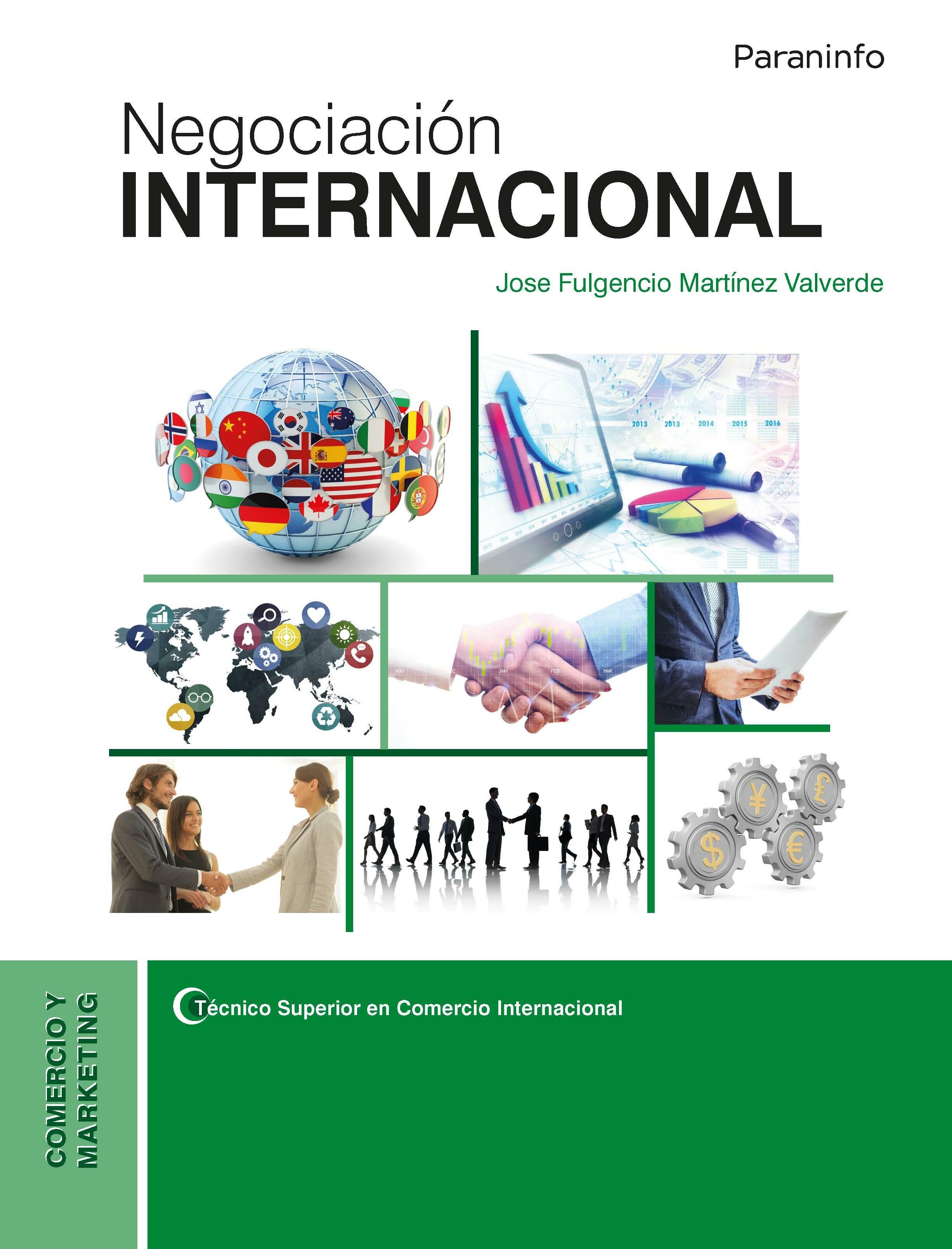 Negociacion Internacional por Jose Fulgencio Martinez Valverde