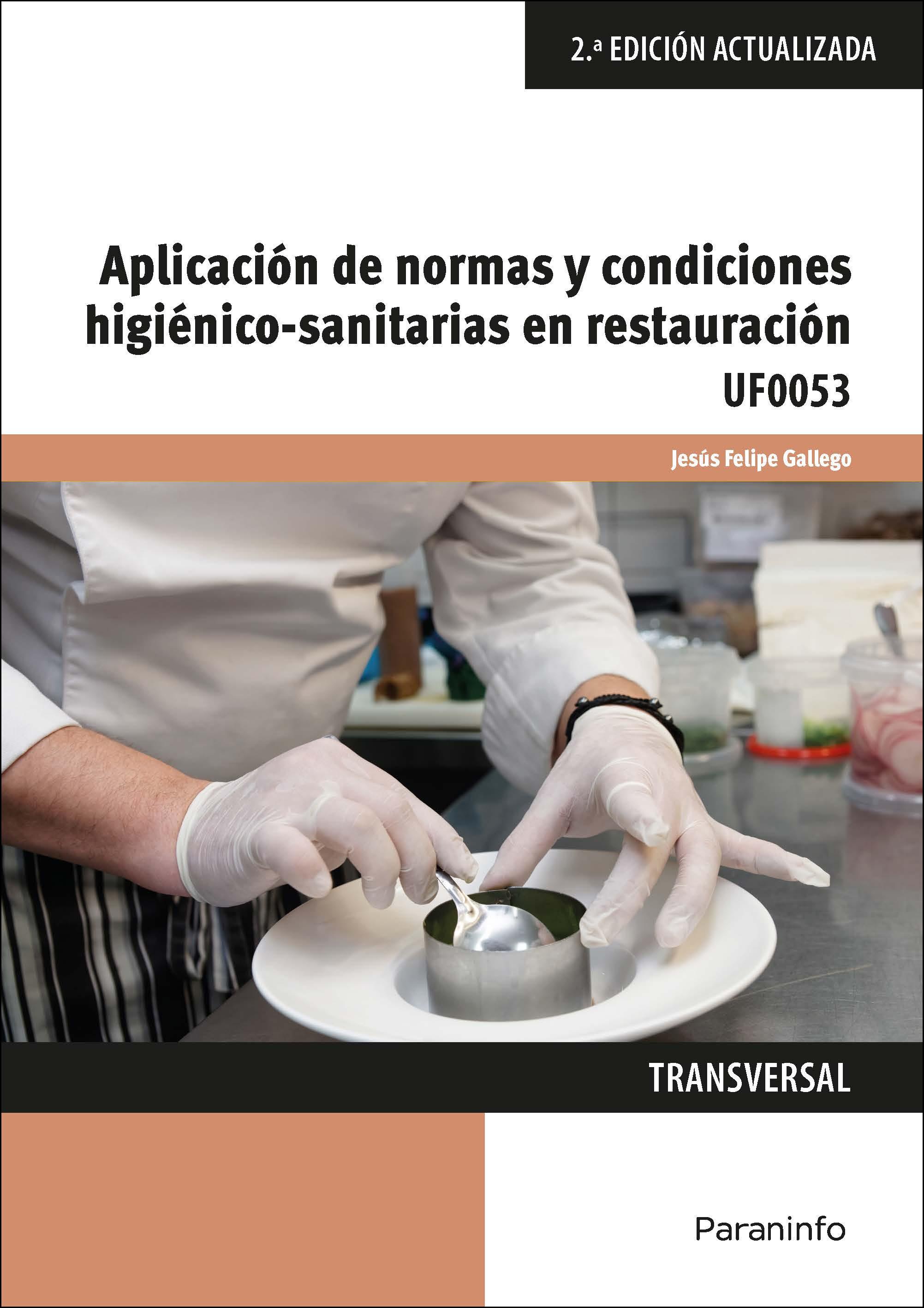 """""""Uf0053 Aplicacion De Normas Y Condiciones Higienico Sanitarias En Restauracion"""" - EPUB TORRENT 978-8428341103"""