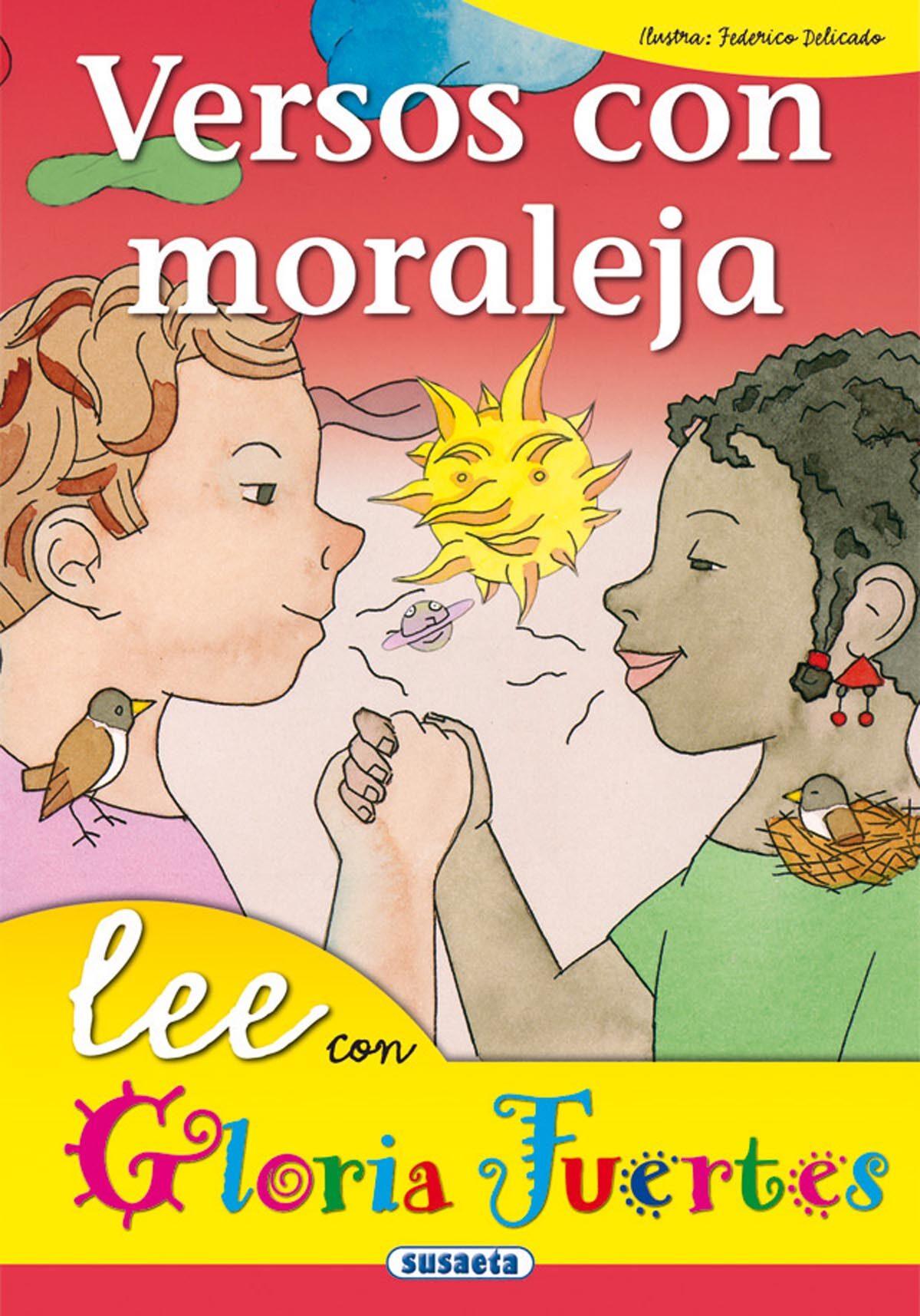 Versos Con Moraleja por Gloria Fuertes