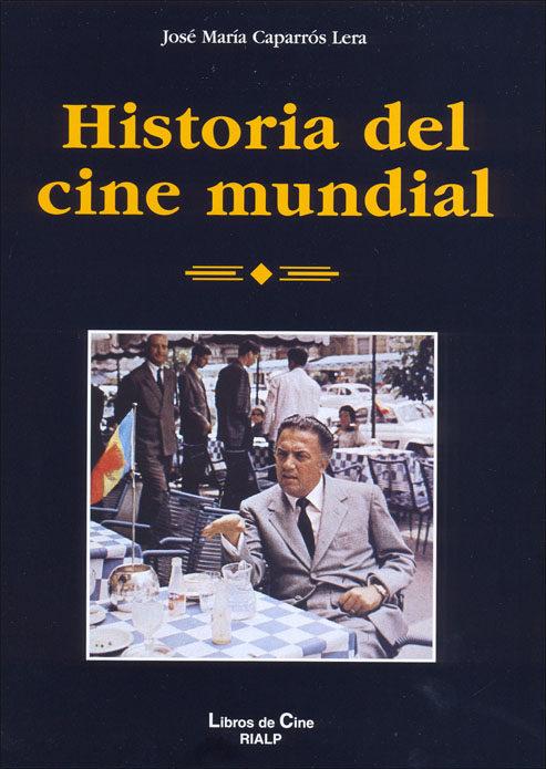 Historia Del Cine Mundial por Jose Maria Caparros Lera