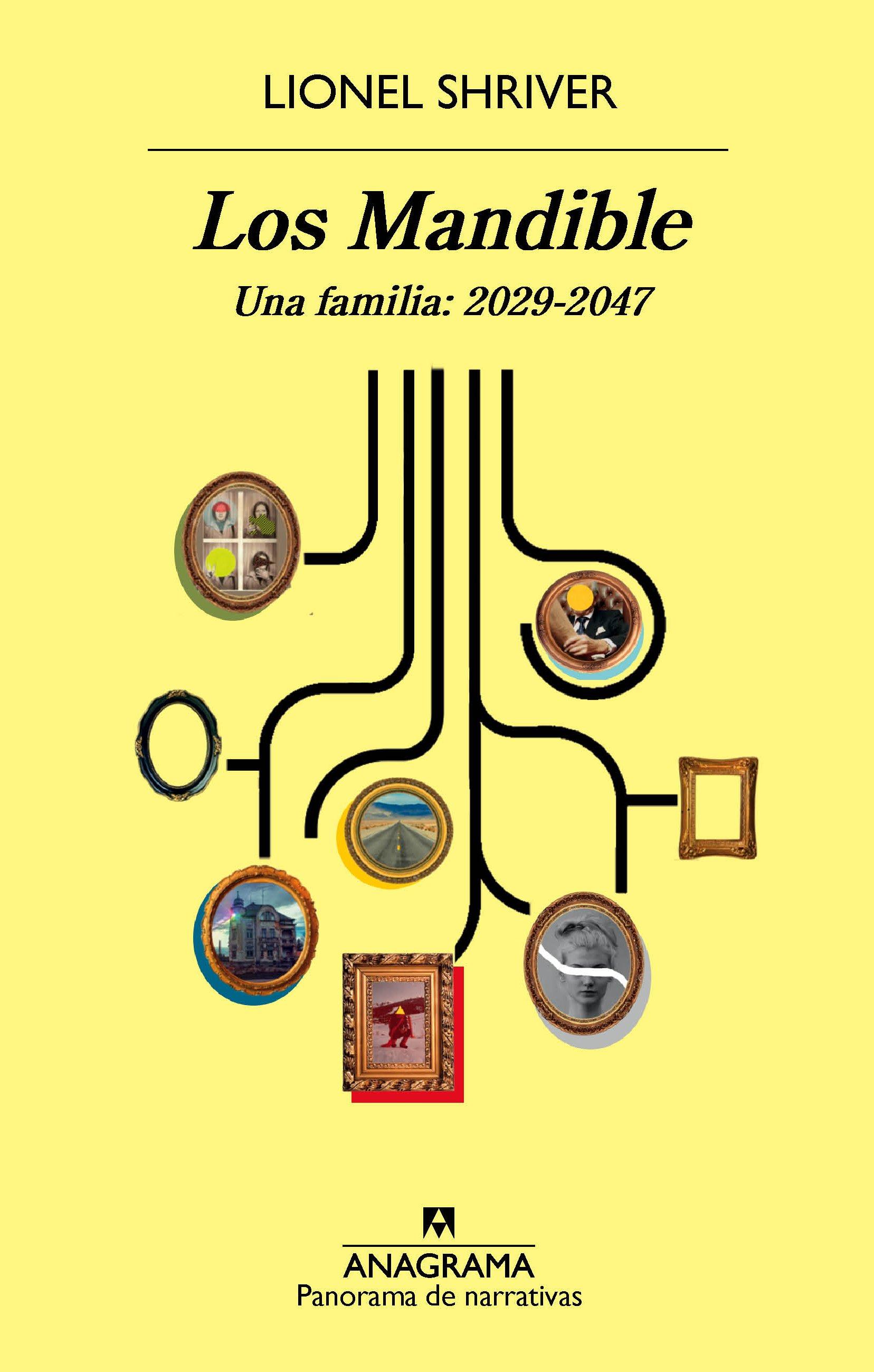los mandible. una familia: 2029-2047-lionel shriver-9788433979803