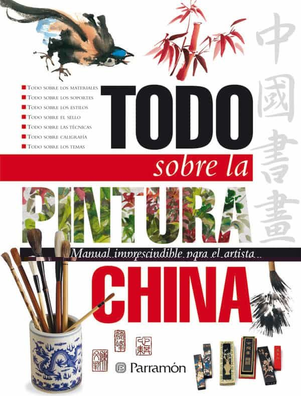 TODO SOBRE LA PINTURA CHINA   VV.AA.   Comprar libro 9788434227903