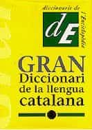 descargar GRAN DICCIONARI DE LA LLENGUA CATALANA pdf, ebook