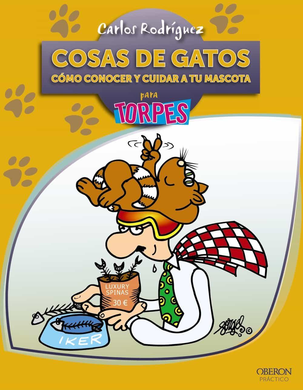 PE) COSAS DE GATOS: COMO CONOCER Y CUIDAR A TU MASCOTA PARA TORPES ...
