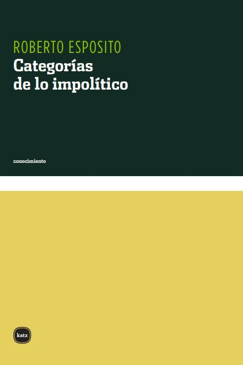 Categorias De Lo Impolitico por Roberto Esposito