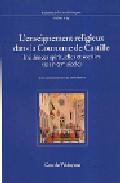 L Enseignement Religiux Dans La Couronne De Castille por Daniel Baloup epub