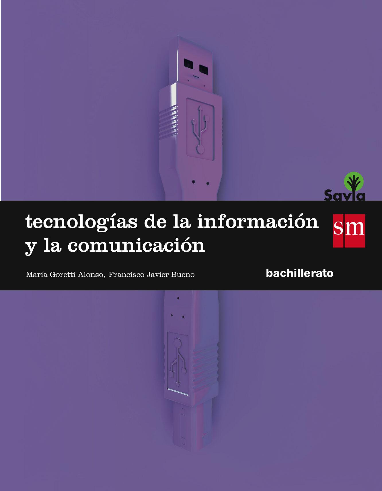 TECNOLOGIAS DE LA INFORMACIÓN Y COMUNICACIÓN SAVIA-15 1º ...