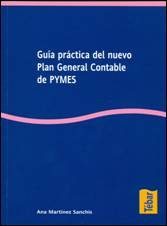 Guia Practica Del Nuevo Plan General Contable De Pymes por Ana Martinez Sanchis epub