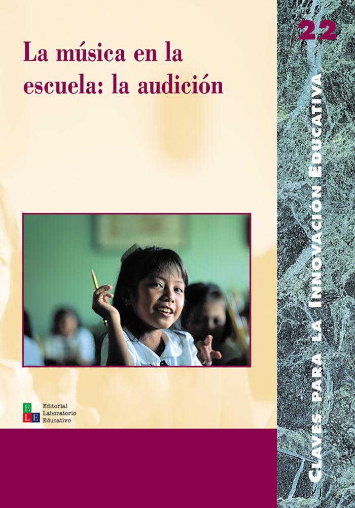 La Musica En La Escuela: La Audicion por Vv.aa.