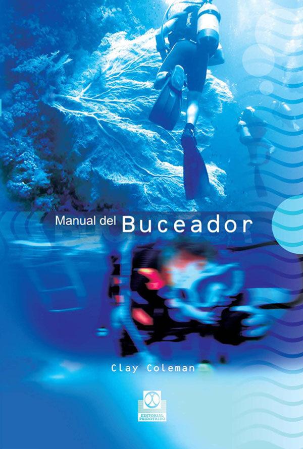 Manual Del Buceador por Clay Coleman