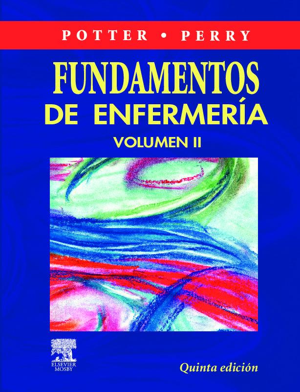 FUNDAMENTOS DE ENFERMERIA (2 VOLS.) (5ª ED.)   ANNE PERRY   Comprar ...
