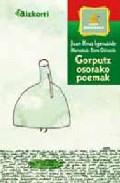 Gorputz Osorako Poemak por Juan Kruz Igerabide Sarasola