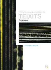 Tecnologia I Disseny De Teixits: Fonaments por Xavi Mañosa epub