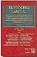 El Proceso Laboral (2 Vols.) por Angel Blasco Pellicer
