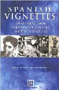 Spanisch Vignettes: An Offbeat Look Into Spain S Culture, Society And History por Norman Berdichevsky epub
