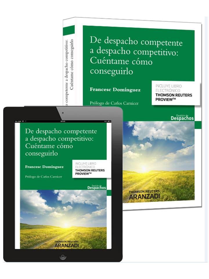 de despacho competente a despacho competitivo: cuentame como conseguirlo-francesc dominguez-9788490597903