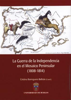 La Guerra De La Independencia En El Mosaico Peninsular (1808-1814 ) por Cristina Borreguero Beltran