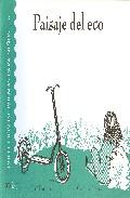 Paisaje Del Eco  (coleccion De Poemas Para Niños; 2) por Jose Fuentes epub