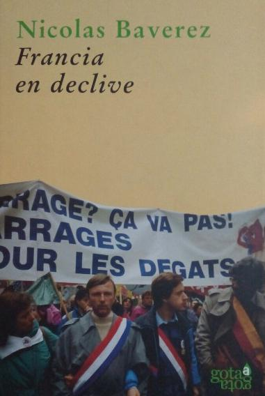 Francia En Declive por Nicolas Baverez