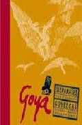 Goya: Disparates; Goyescas (incluye Cd-rom) por Francisco Goya Y Lucientes epub
