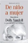 De Niño A Mujer: Biografia De Dolly Van Doll por Pilar Matos epub