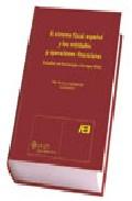 Sistema Fiscal Español Y Las Entidades Y Operaciones Financieras: Estudios En Homenaje A Enrique Piñel por F. De Luis epub