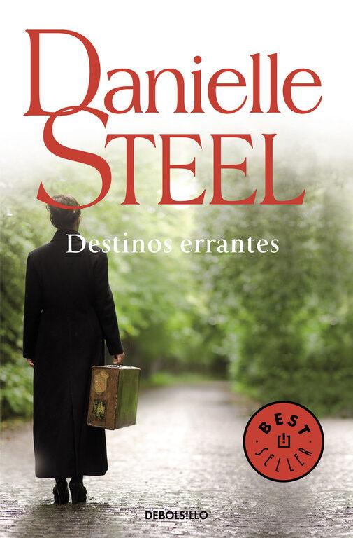 destinos errantes-danielle steel-9788497595803