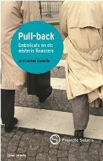 Pull-back Embolicats En Els Misteris Financers por Jordi Andreu epub