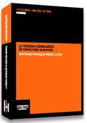 La Tercera Generacion De Derechos Humanos por Antonio Enrique Perez Luño