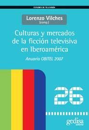 Culturas Y Mercados De La Ficcion Televisiva En Iberoamerica por Lorenzo Vilches epub