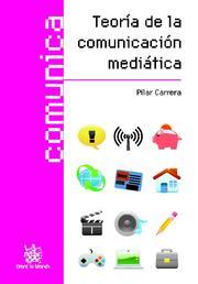 Teoria De La Comunicacion Mediatica