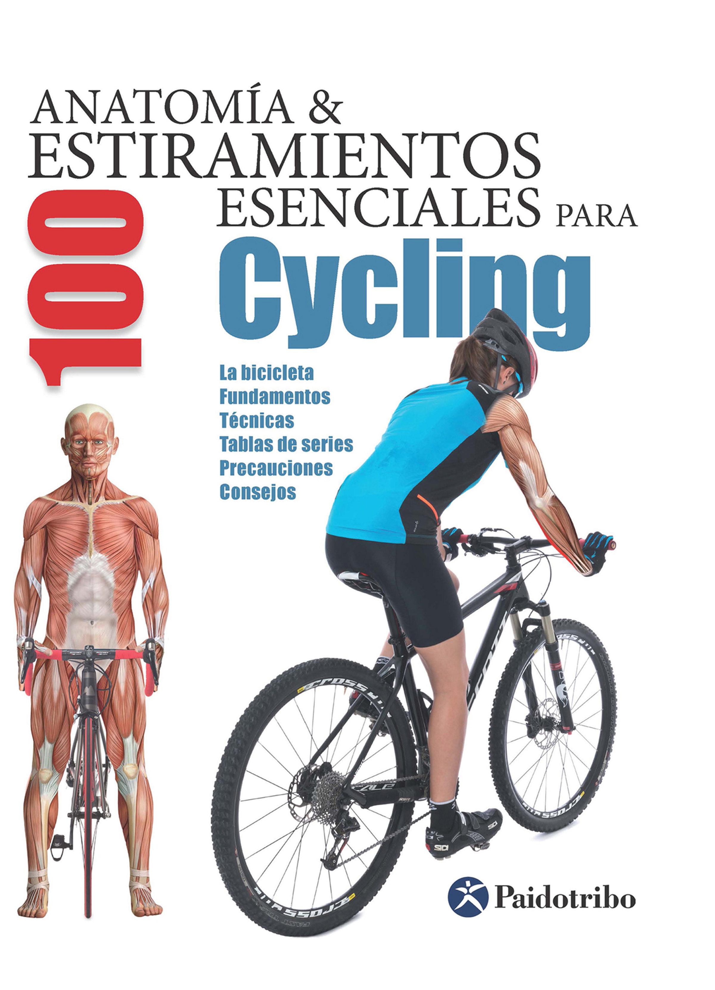 ANATOMÍA Y 100 ESTIRAMIENTOS ESENCIALES PARA CYCLING (COLOR) EBOOK ...
