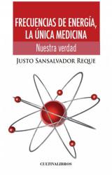 FRECUENCIAS DE ENERGÍA, LA ÚNICA MEDICINA (EBOOK)