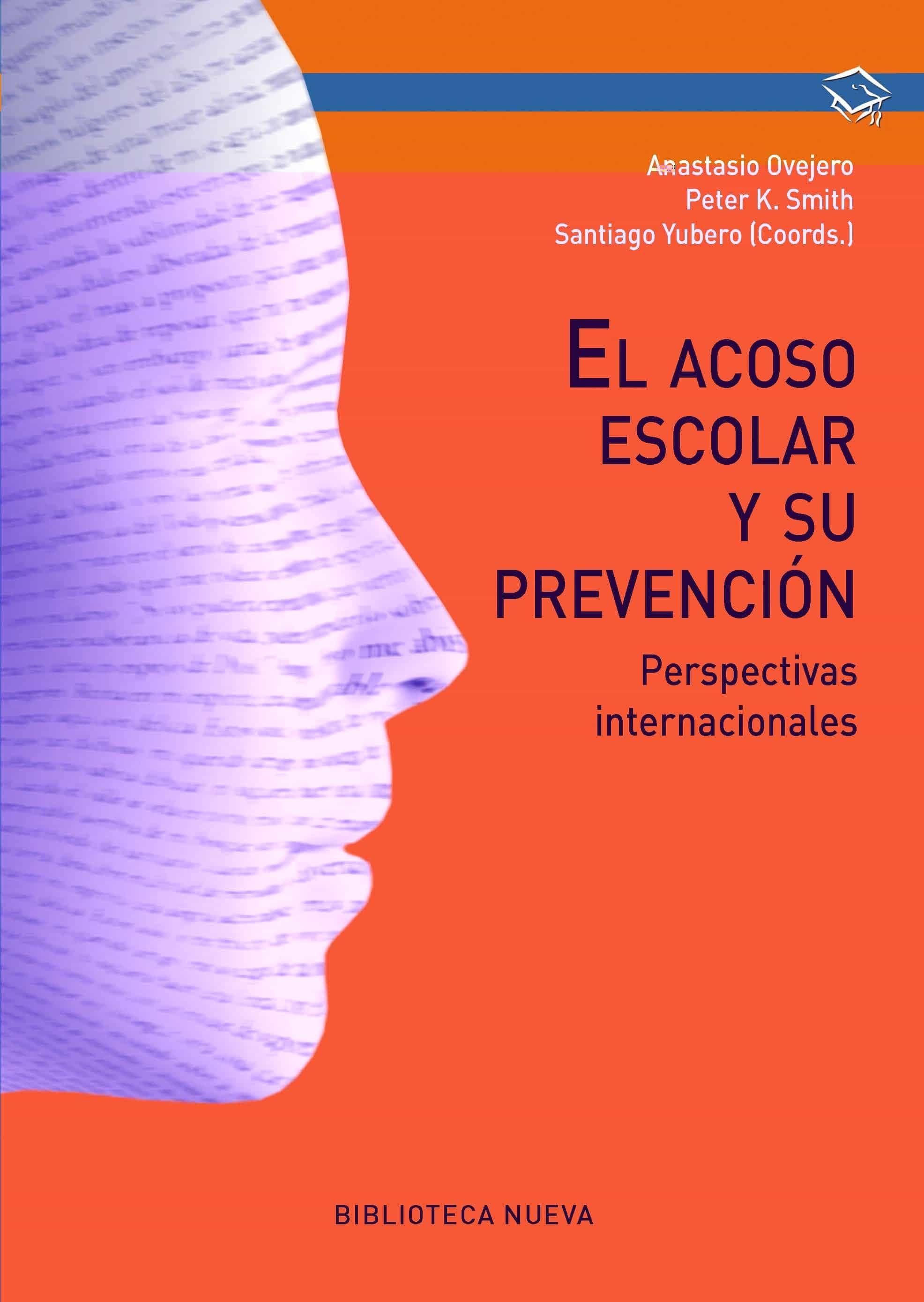 El Acoso Escolar Y Su Prevención por Vv.aa.
