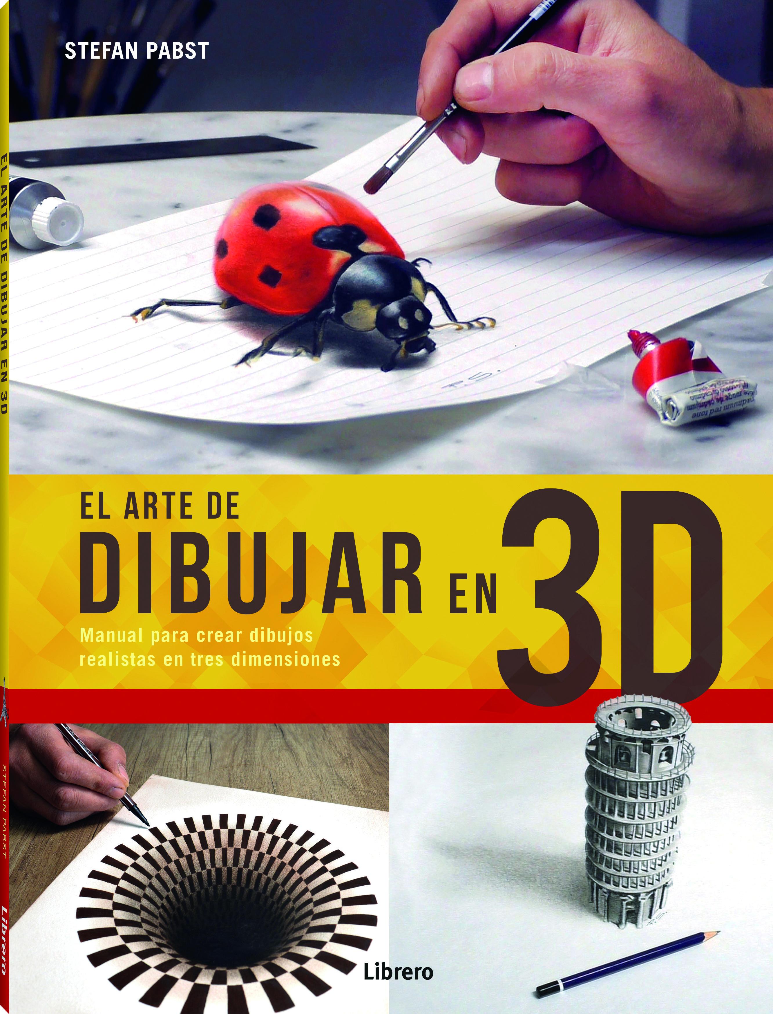 El Arte De Dibujar En 3d Manual Para Crear Dibujos Realistas En